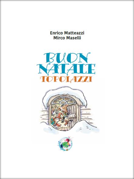 Buon Natale Topolazzi, di Matteazzi e Maselli
